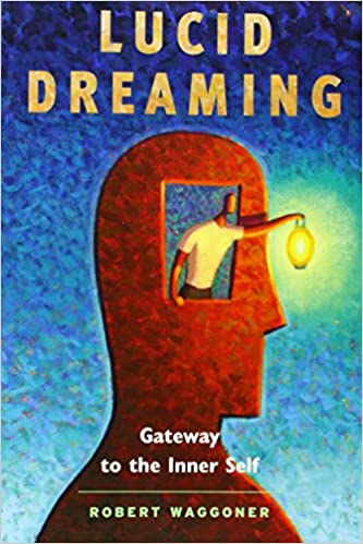 Lucid Dreaming Gateway to the Interior Self